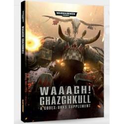 50-04 WAAAGH! GHAZGHKULL (CODEX: ORCS SUPP.)