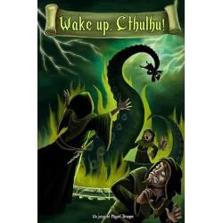 Wake Up, Cthulhu