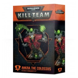 KIL TEAM COMMANDER: ANKRA THE COLOSSUS