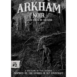 Arkham Noir 2 - Called forth by Thunder