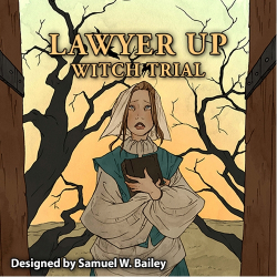 Lawyer Up - Witch Trial